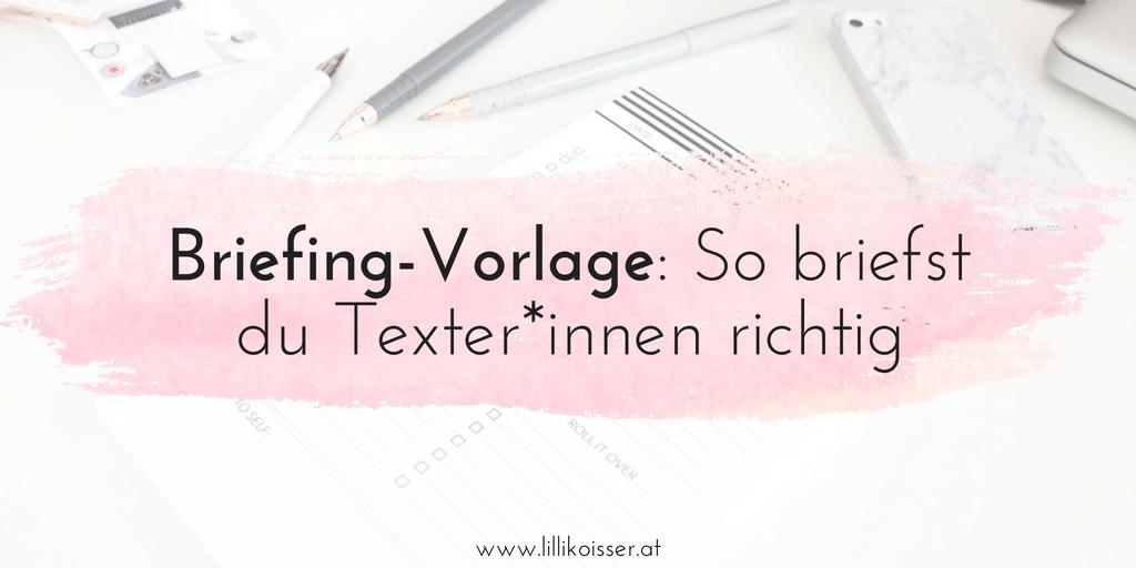Eine Simple Briefing Vorlage So Briefst Du Texterinnen Richtig