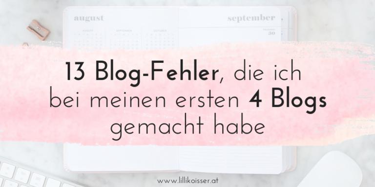 13 Fehler, die ich mit bisherigen Blogs (inkl. diesem) gemacht habe
