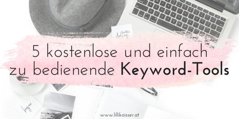 5 kostenlose und einfach zu bedienende Keyword-Tools