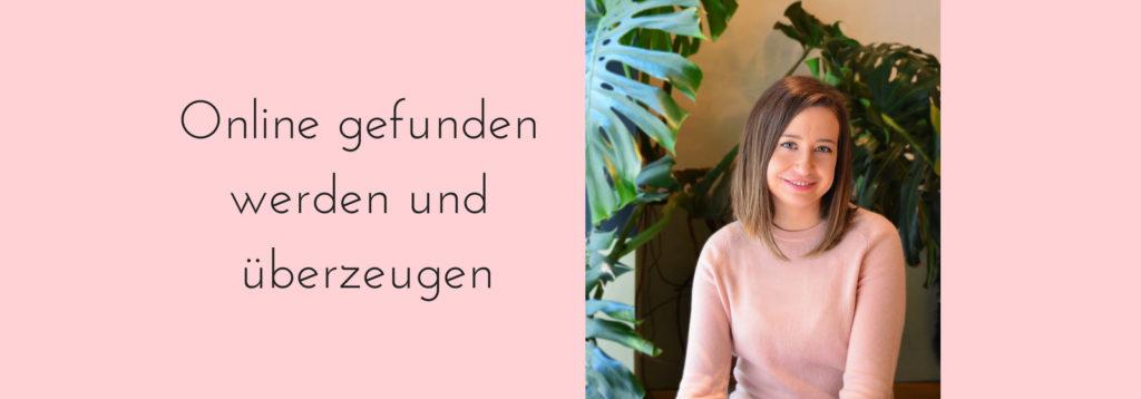 Online gefunden werden und Kunden gewinnen mit Lilli Koisser