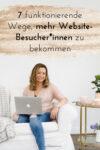 Die 7 besten Wege, mehr Traffic auf deine Website zu generieren