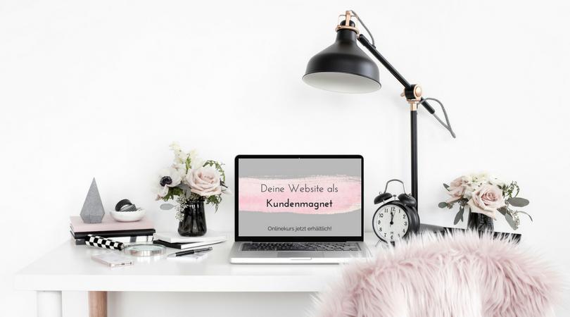 Onlinekurs Deine Website als Kundenmagnet