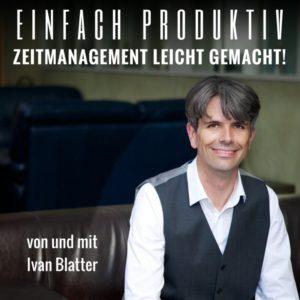 Podcast für Selbstständige: Zeitmanagement leicht gemacht