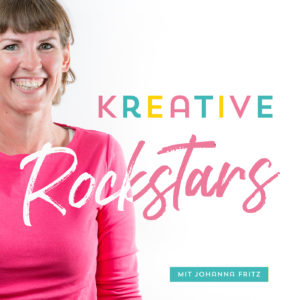 Podcast Kreative Rockstars by Johanna Fritz