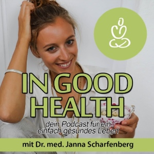 Podcast für Selbstständige: in-good-health-podcast