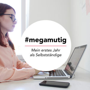 Podcast für Selbstständige: megamutig Podcast