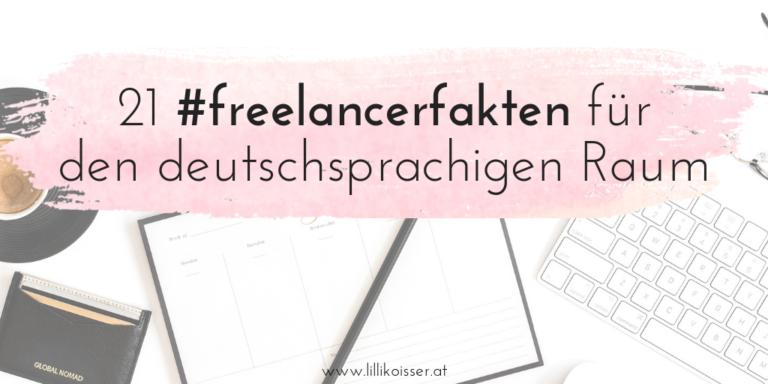 21 Freelancerfakten für den deutschsprachigen Raum