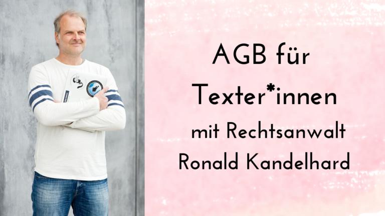 AGB für Texter und Freelancer mit Ronald Kandelhard von easycontracts