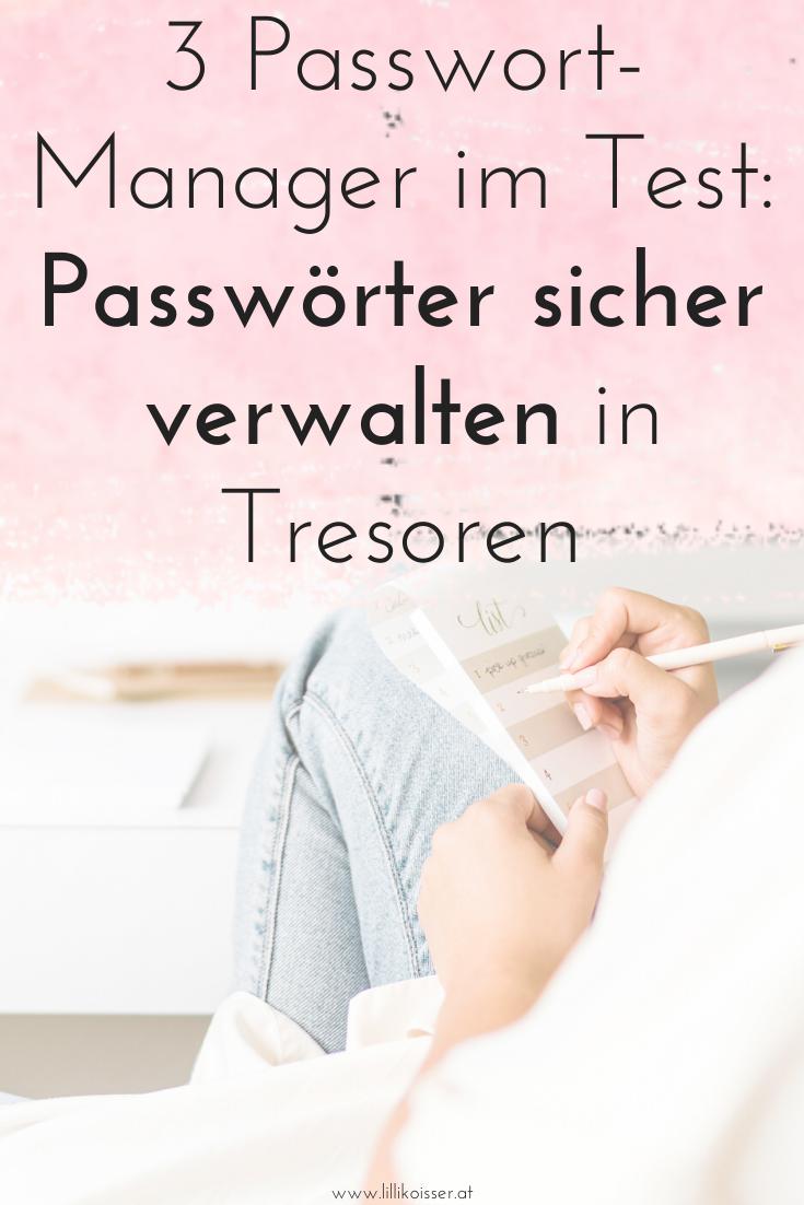 Passwort-Manager im Test: Passwörter sicher verwalten mit diesen 3 Tools für Passwort-Tresore