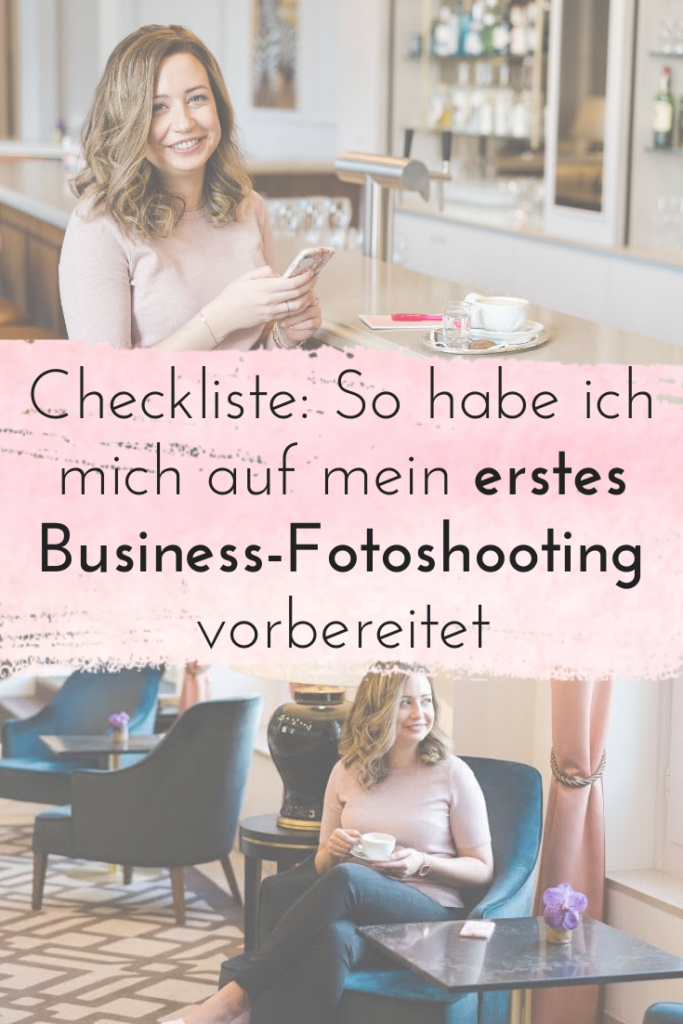 Checkliste: So habe ich mich auf mein erstes Business-Fotoshooting vorbereitet