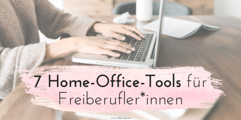 Home-Office-Tools für Selbstständige