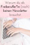 Warum du (noch) keinen Newsletter brauchst