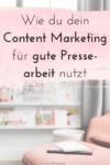 gute Pressearbeit mit Content Marketing