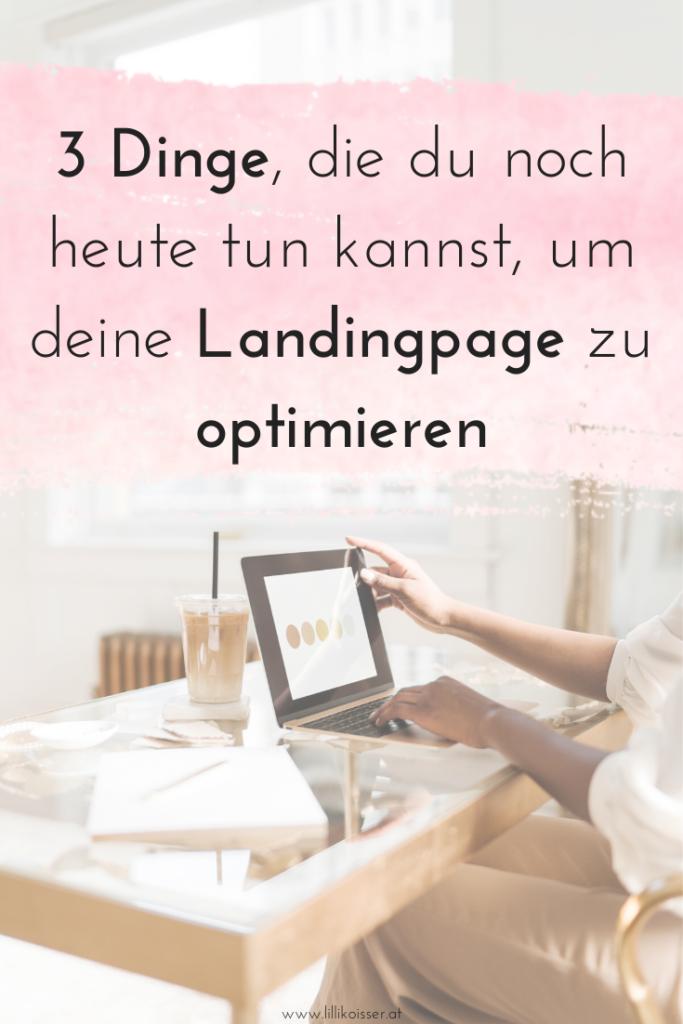 Landingpage optimieren: 3 Dinge, die du noch heute tun kannst