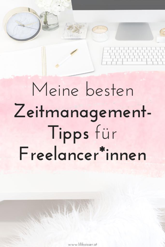 Meine besten Zeitmanagement-Tipps für Freelancer*innen und Selbstständige