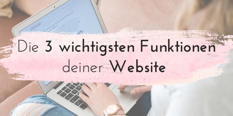 Drei Dinge, die deine Website für dich tun sollte