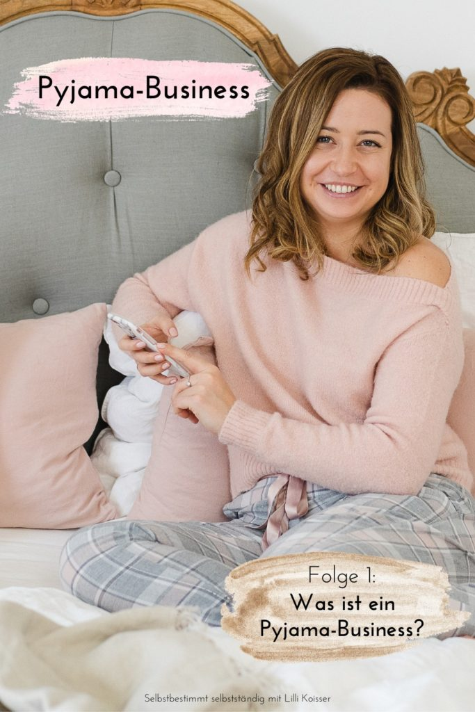 Pyjama-Business Podcast Folge 1