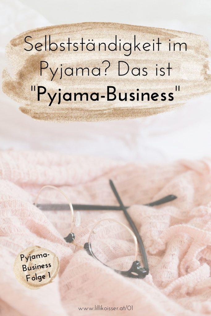 Was ist ein Pyjama-Business?