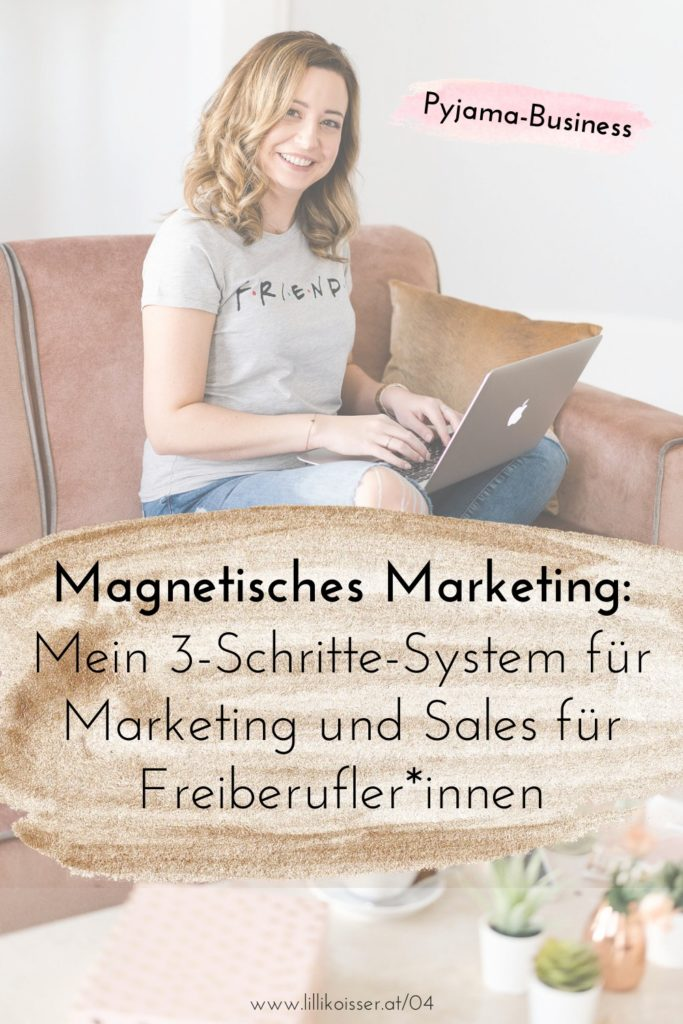 Pyjama-Business Podcast Folge 4: Magnetisches Marketing in 3 Schritten