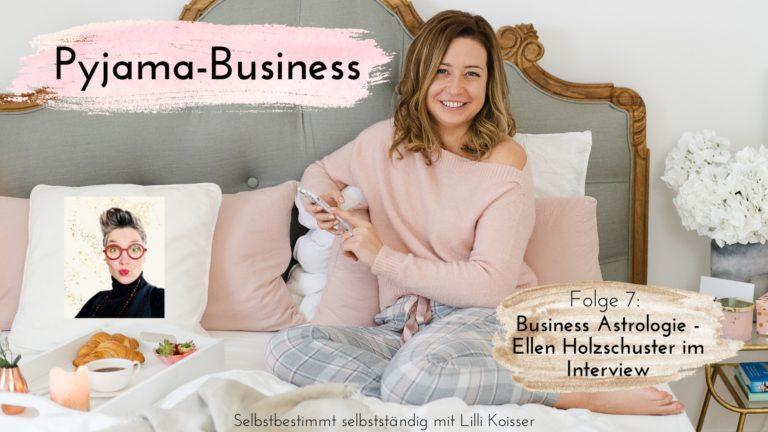 Pyjama-Business Folge 7: Business-Astrologie - Wie stehen die Sterne für 2021? Ellen Holzschuster im Interview