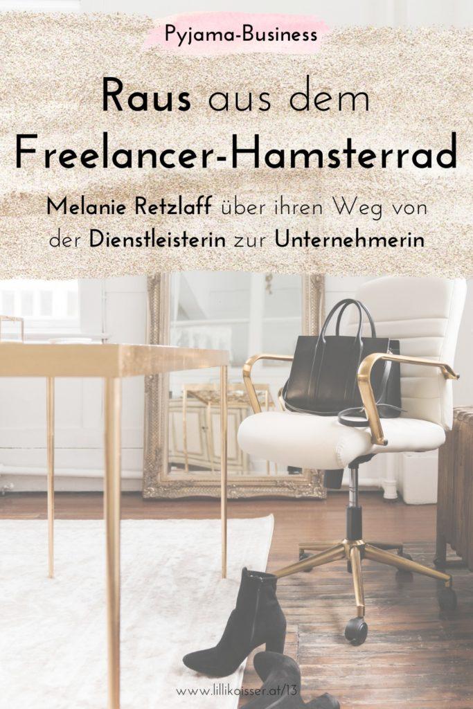 Raus aus dem Freelancer-Hamsterrad - Melanie Retzlaff im Interview