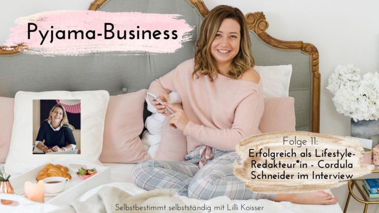 Pyjama-Business Podcast Folge 11: Erfolgreich als Lifestyle-Redakteur*in - Cordula Schneider im Interview