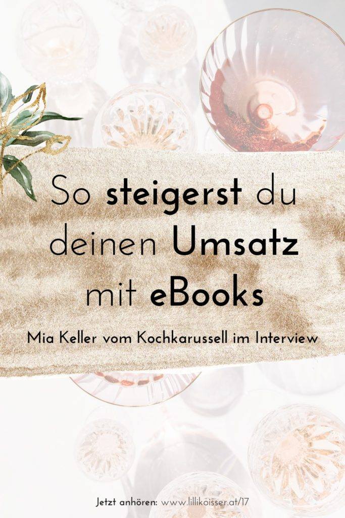 Pyjama-Business Podcast Folge 17 6-stellig mit eBooks - Foodbloggerin Mia Keller vom Kochkarussell im Interview