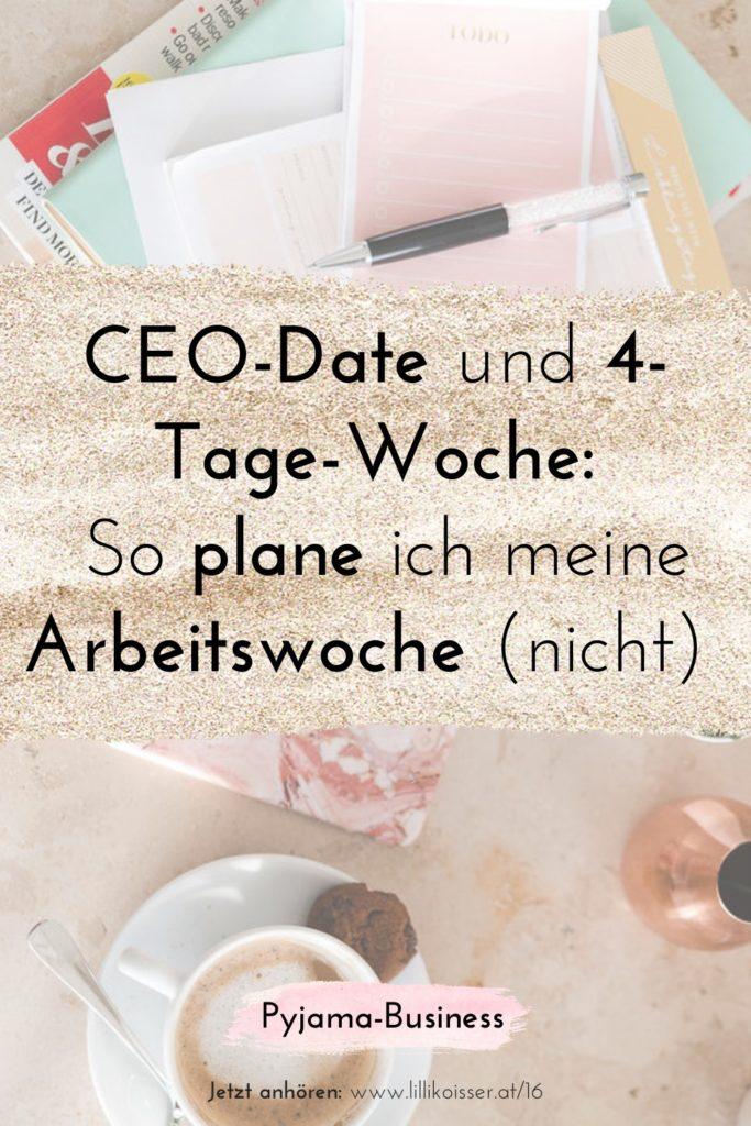 Pyjama-Business Podcast Folge 16 CEO-Date und 4-Tage-Woche - Wie ich 2021 meine Woche (nicht) plane