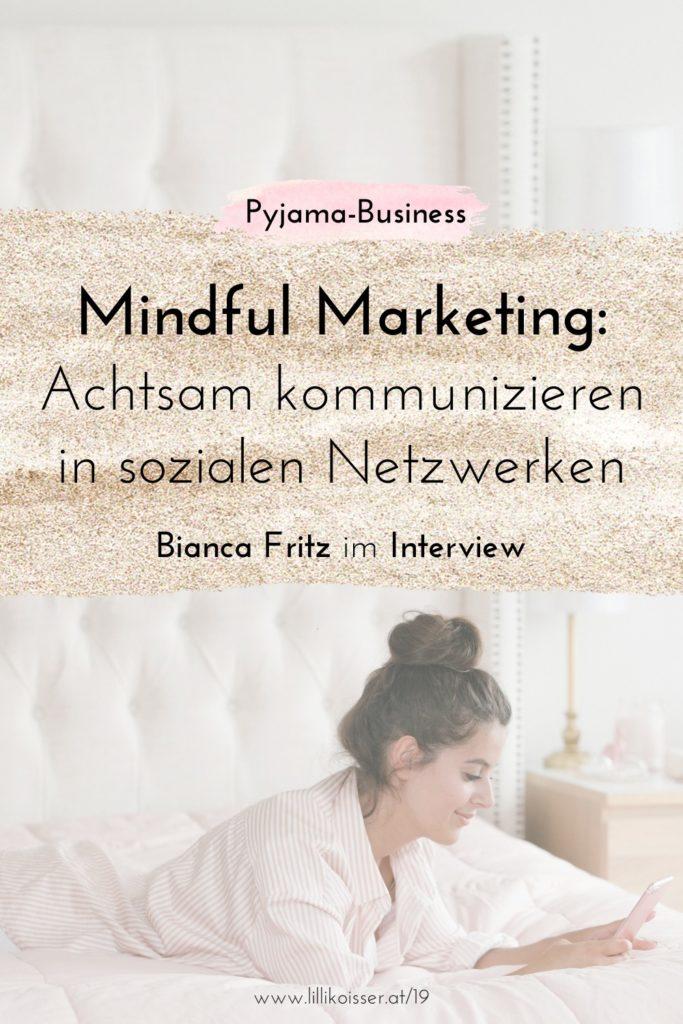 Pyjama-Business Podcast Folge 19 Mindful Social Media Marketing Bianca Fritz im Interview