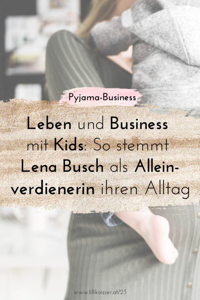 Pyjama-Business Podcast Folge 23 Alleinverdienerin mit 5-köpfiger Familie und Hund Lena Busch von familienleicht im Interview