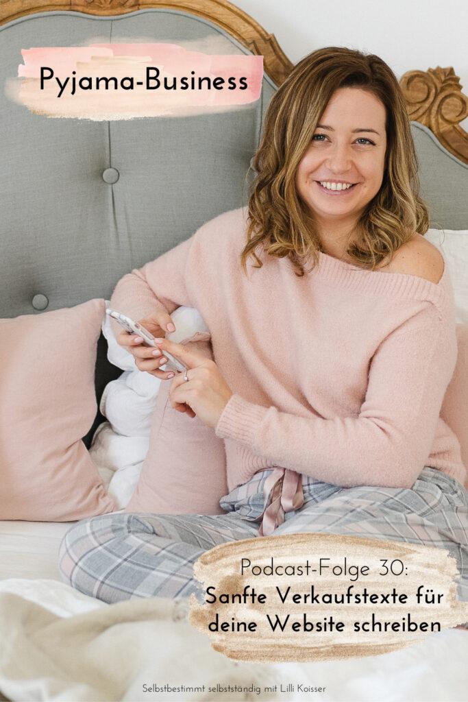 Pyjama-Business Podcast Folge 30: Sanfte Verkaufstexte für deine Website schreiben