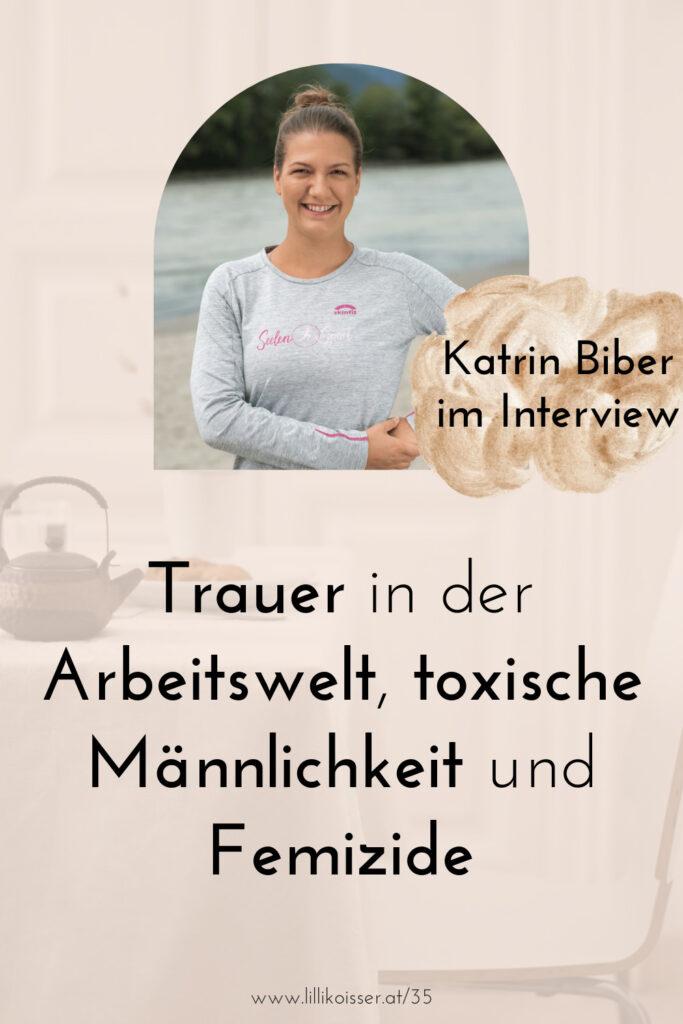 Pyjama-Business Podcast Folge 35: Trauer in der Arbeitswelt, toxische Männlichkeit und Femizide - Katrin Biber von Seelensport im Interview