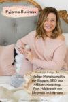 Pyjama-Business Podcast Folge 46: 5-stellige Monatsumsätze mit Bloggen, SEO und Affiliate-Marketing: Finn von Blogmojo Hillebrandt im Interview