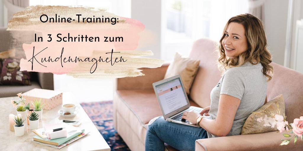 Lilli Koisser - Online-Training 'In 3 Schritten zum Kundenmagneten'